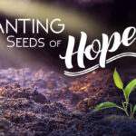 Planting Seeds of Hope